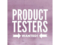 4x Product Testers needed | English - French - Spanish - Italian speakers | £50 per hour
