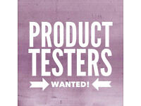 4x Product Testers needed | English speakers | £50 per hour