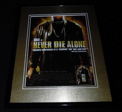 Never Die Alone 2004 Framed 11x14 ORIGINAL Advertisement DMX