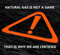 Natural Gas Is Not Child's Play!