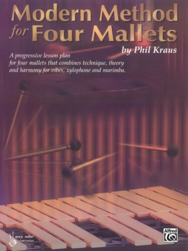Modern Method For Four Mallets Phil Kraus Book NEW! OUT OF PRINT!