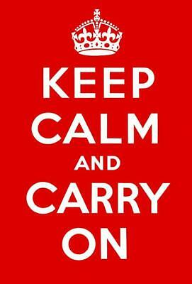 KEEP CALM AND CARRY ON 1939 GLOSSY POSTER PICTURE PHOTO PRINT BRITAIN UK WWII (Keep Calm And Carry On Poster)