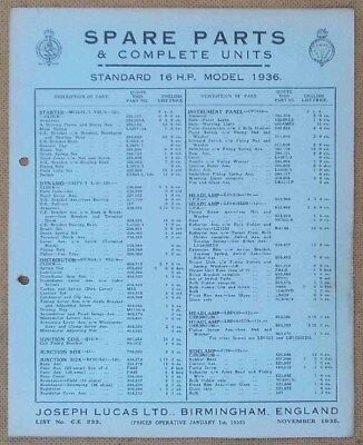 Standard 16hp model 1936   Lucas Parts List 233  Others available