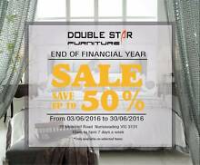[DOUBLE STAR FURNITURE] END OF FINANCIAL YEAR SALE!!!!!!! Nunawading Whitehorse Area Preview