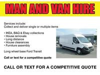 CHEAP VAN AND MAN, VAN HIRE, REMOVALS, SAME DAY DELIVERY AND RUBBISH REMOVALS