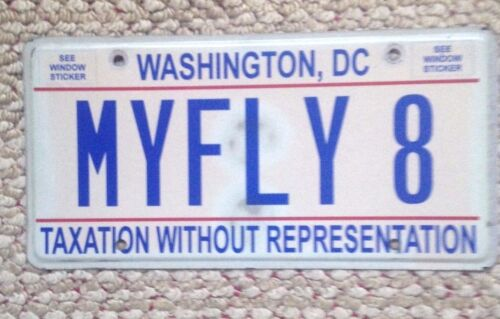 2010 WASHINGTON D.C. DISTRICT OF COLUMBIA VANITY TAXATION LICENSE PLATE MY FLY