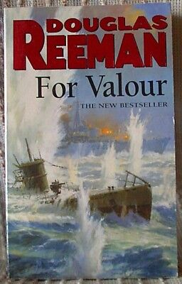 FOR VALOUR, Douglas Reeman, UK pb 2001 (9780099280620)