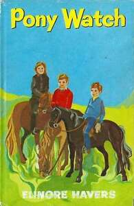 ELINORE-HAVERS-PONY-WATCH-1ST-DW-1968-HORSE-PONY-BOOK