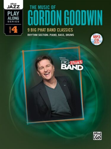 Alfred Jazz Play Along Series Vol. 4 The Music Of Gordon Goodwin Book Cd NEW!