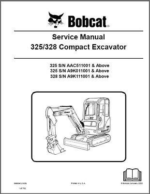 Bobcat 325 328 Compact Excavator Service Manual On A Cd