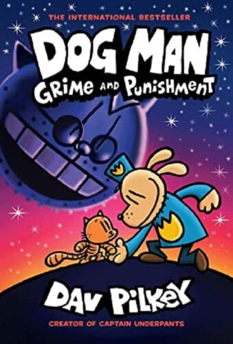 Dog Man Grime and Punishment by Dav Pilkey (Dog Man #9)