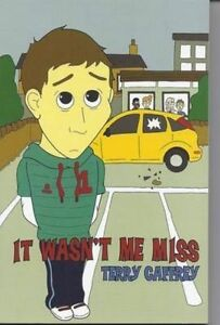 It-Wasn-039-t-Me-Miss-by-Terry-Caffrey-Paperback-2009