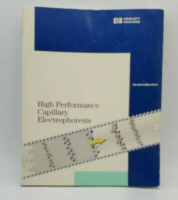 Hp G1600ax Ce High Performance Capillary Electrophoresis An Introduction Book
