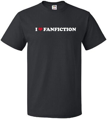 I Heart Fanfiction Cool Fanatic Unofficially Published Works Love T Shirt