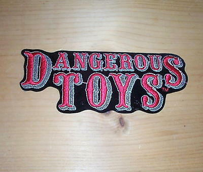 Dangerous Toys Embroidered Patch  New Condition