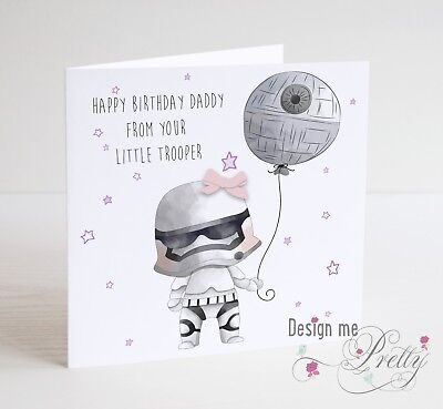 Star Wars Birthday Cards (STAR WARS Birthday Card For DAD - FROM YOUR LITTLE TROOPER - Daddy)