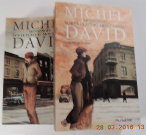 Mensonge sur la rue Mt-Royal, Michel David, série 2 volumes