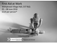 First Aid at Work, 05 - 08 June 2018