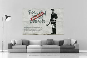 banksy follow your dreams cancelled wall poster grand format a0 ebay