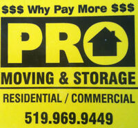 *SHORT NOTICE MOVERS*PRO-MOVING & STORAGE 519-969-9449