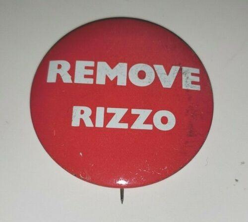 ANTI  MAYOR FRANK RIZZO PHILADELPHIA CAMPAIGN BUTTON PINBACK PIN REMOVE RIZZO