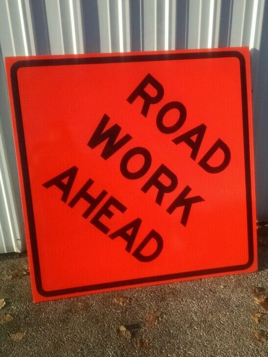 """Qty 4 nice used Road Work Ahead Fluorescent Vinyl Corrugated Road Sign 48"""" X 48"""""""