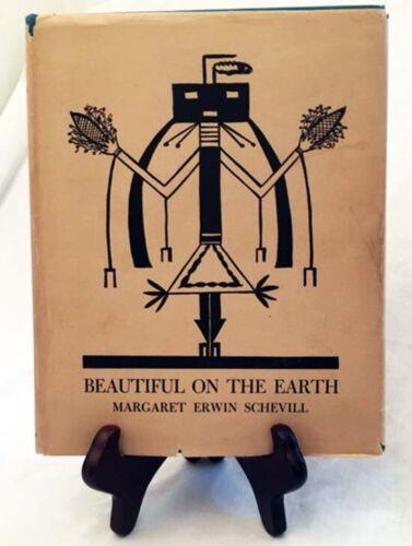 Beautiful on the Earth by Schevill—Rare 1947 Ltd. Edition Nice Hardback with DJ