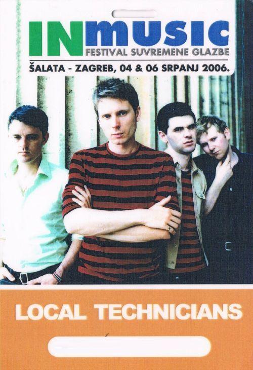 FRANZ FERDINAND 04.07.2006. ZAGREB CROATIA - LOCAL TECHNICIANS - BACKSTAGE PASS