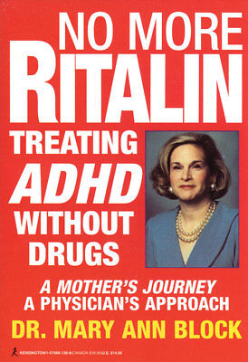 No More Ritalin Treating Adhd Without Drugs Dr Block Brand New Paperback Wt22529