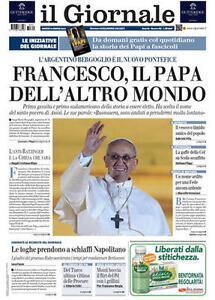 Il-Giornale-FRANCESCO-IL-PAPA-DELL-039-ALTRO-MONDO-14-marzo-2013