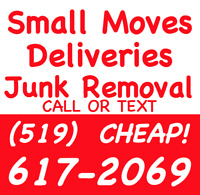 Small Moves / Deliveries / Junk Removal by David (519) 617-2069
