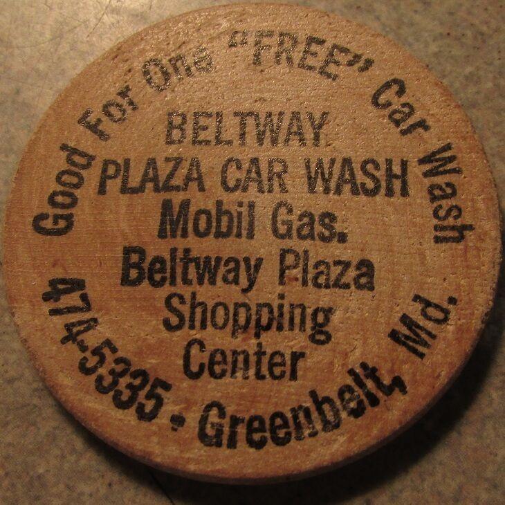 Vintage Beltway Plaza Car Wash Greenbelt, MD Wooden Nickel - Token Maryland