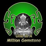 ONE IN A MILLION GEMSTONE