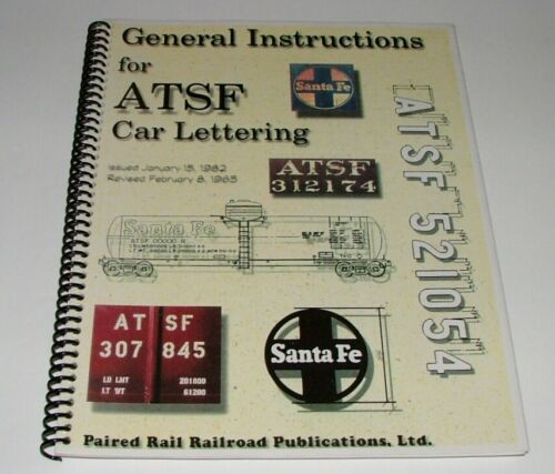 1985 SOFTCOVER TRAIN BOOK - GENERAL INSTRUCTIONS FOR ATSF CAR LETTERING