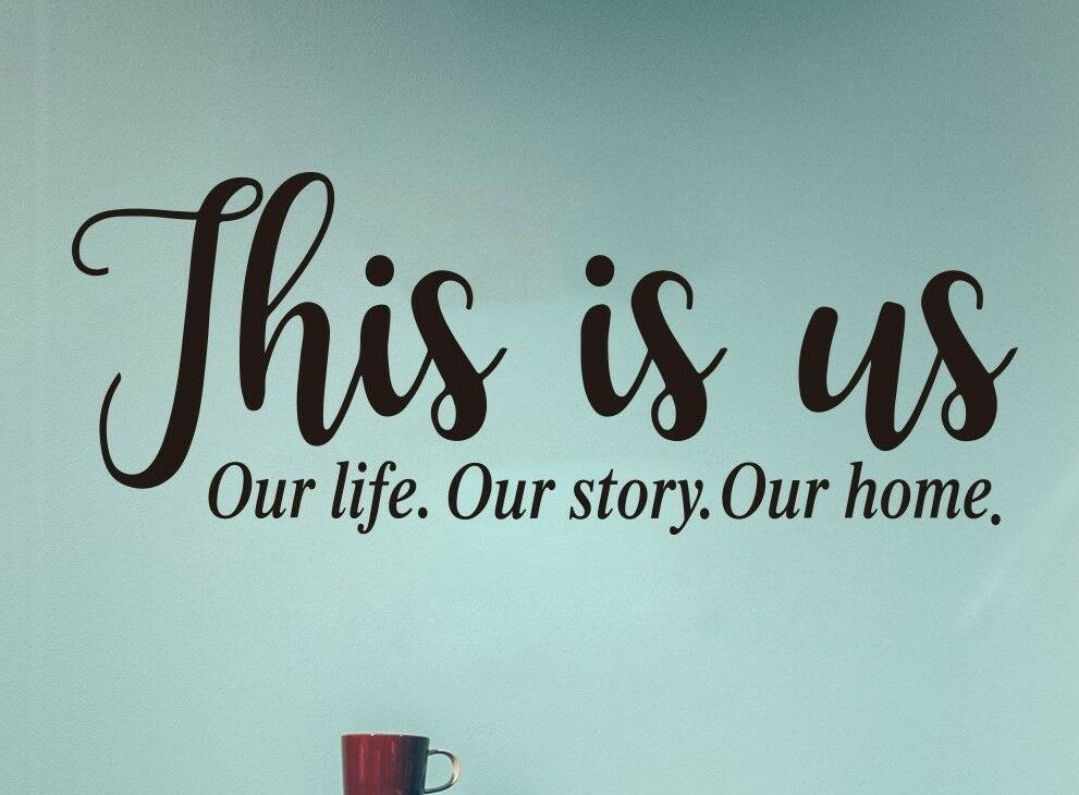 Home Decoration - THIS IS US LIFE STORY HOME Vinyl Wall Decal Decor Words Decor Saying Quote