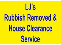 LJ'S RUBBISH REMOVED/HOUSE CLEARANCES