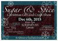 SUGAR & SPICE CHRISTMAS GIFT AND CRAFT SHOW
