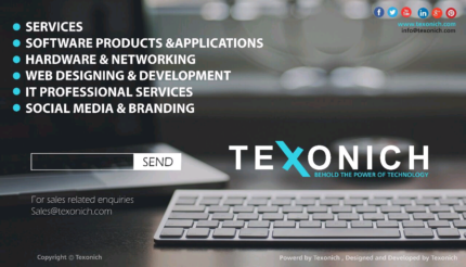 Texonich Services . Does almost every computer related needs.!