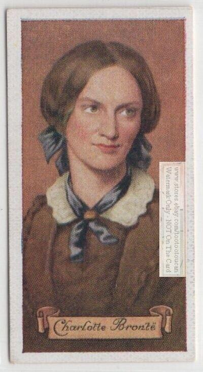 Charlotte Bronte English Novelist Poet Jane Eyre 80+ Y/O Trade  Card