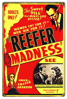 "Vintage Reefer Madness Sign 12""x18"""