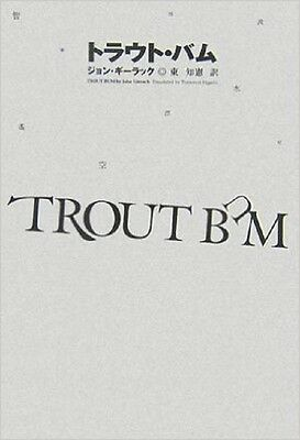 Trout Bum  Tankobon Hardcover   Apr 01  2007  John Guy Rack