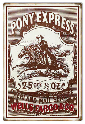 Pony Express Wells Fargo   Co  Money Reproduction Sign 12X18