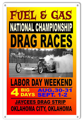 Fuel Gas National Drag Races Motor Speedway Reproduction Sign 12X18