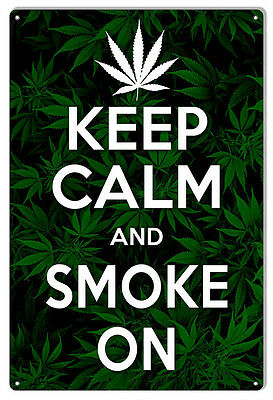 Large Keep Calm And Smoke On Marijuana Sign 16X24