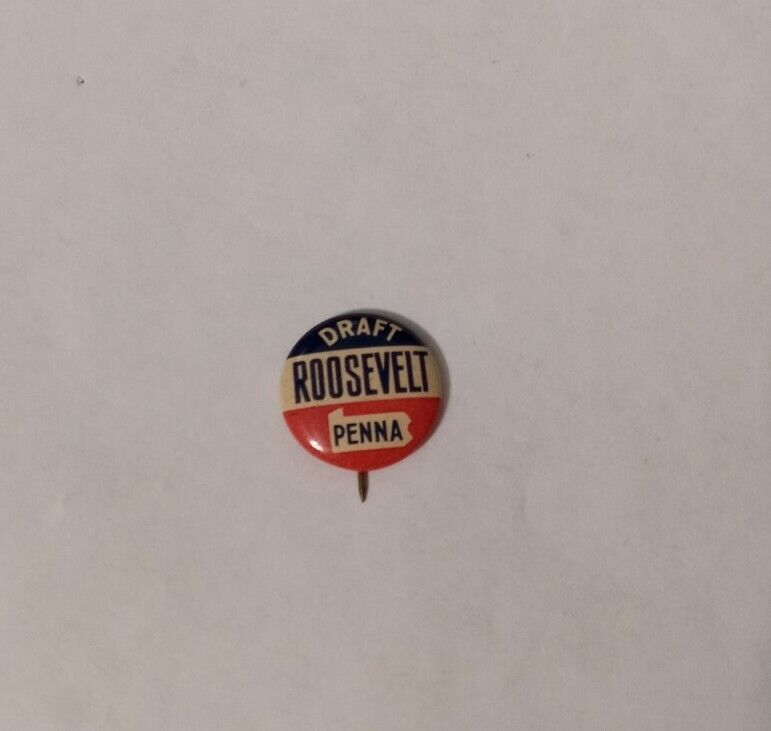 Vintage Draft Roosevelt Penna Political Presidential Campaign Pinback Pin Button
