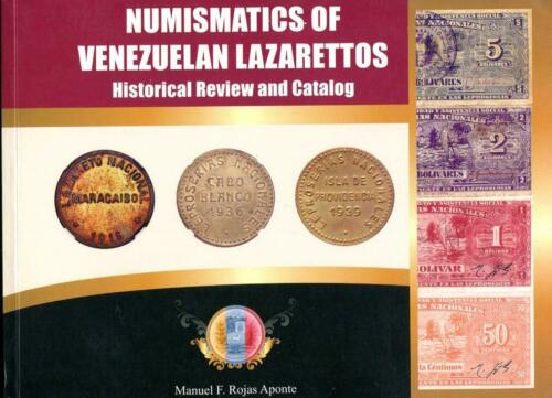 NUMISMATICS OF VENEZUELAN LAZARETTOS