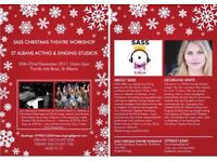 SASS- St Albans Acting & Singing Studios - * CHRISTMAS THEATRE WORKSHOP*