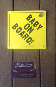'Baby on board' sign Wilson Canning Area Preview