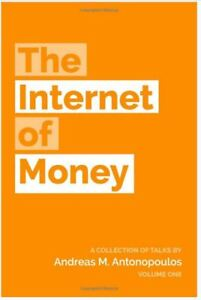 The Internet of Money - Paperback - Andreas Antonopoulos Vol. 1