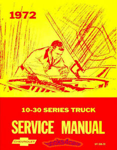 SHOP MANUAL SERVICE REPAIR 1972 BOOK CHEVROLET TRUCK PICKUP GMC SUBURBAN CHEVY